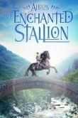 Albion: The Enchanted Stallion